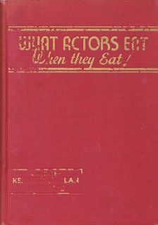 What Actors Eat Cookbook